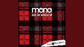 Kilt of Africa (Scottish Deep Mix)