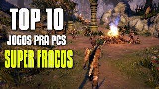 TOP 10 JOGOS PARA PCS SUPER FRACOS I LINKS DOWNLOAD