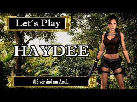 Let´s Play Haydee #18 wir sind am Arsch [Ger] [HD]