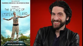 The King of Staten Island - Movie Review