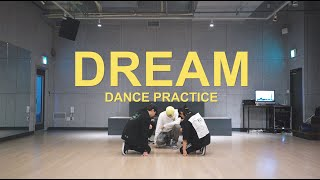 DREAM DANCE PRACTICE