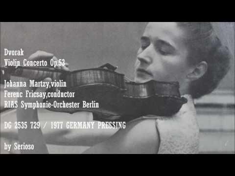 Dvorak, Violin Concerto Op 53 , Johanna Martzy,violin