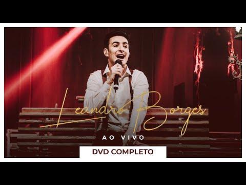 leandro-borges---ao-vivo-(dvd-completo)