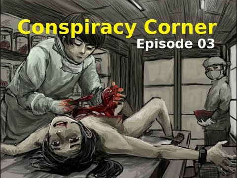 Conspiracy Corner Teaser: UNIT 731