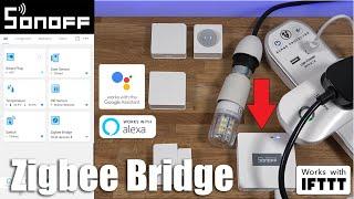 Sonoff Zigbee Bridge Unboxing and Setup | SONOFF JUST GOT SMARTER