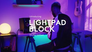 Introducing Lightpad Block Studio Edition