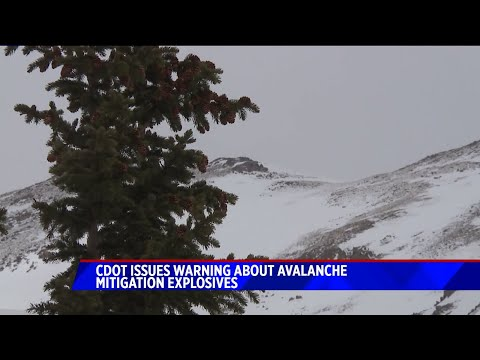 CDOT warning hikers about un-exploded avalanche mitigation explosives in the backcountry