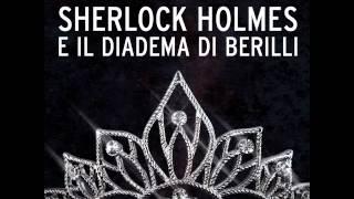 Audiolibro-Sherlock Holmes e il diadema di berilli.(, 2012-03-27T09:37:22.000Z)
