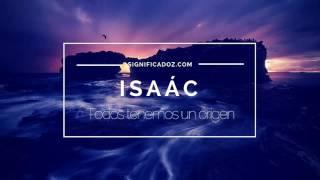 ISAÁC - Significado del Nombre Isaác 🔞 ¿Que Significa?