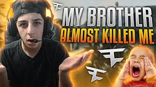 MY BROTHER ALMOST KILLED ME!!