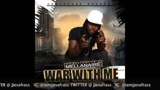 Mellanaire - Nuh Wah War Wid Me - War Operation Riddim - January 2015