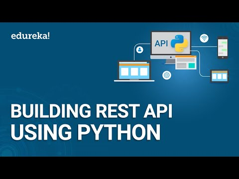 Python Live - 3 | Building REST API Using Python | REST API Using Flask | Python Training | Edureka