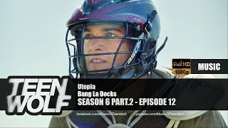Скачать Bang La Decks Utopia Teen Wolf 6x12 Music HD