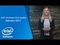 February 2017 | Intel Developer Zone Update | Intel Software