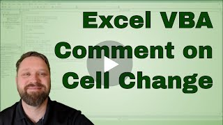 Excel VBA (Macro) Add A comment everytime a Cell is changed - Code Included
