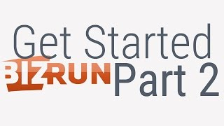 Get Started with BizRun: Navigate the Action Panel