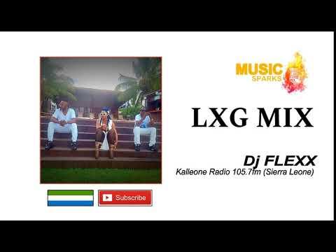 LXG Mix Volume 1 by Dj Flexx (Official Audio 2018) 🇸🇱