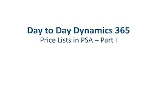 Dynamics 365 Project Service Automation: Price Lists - Part 1