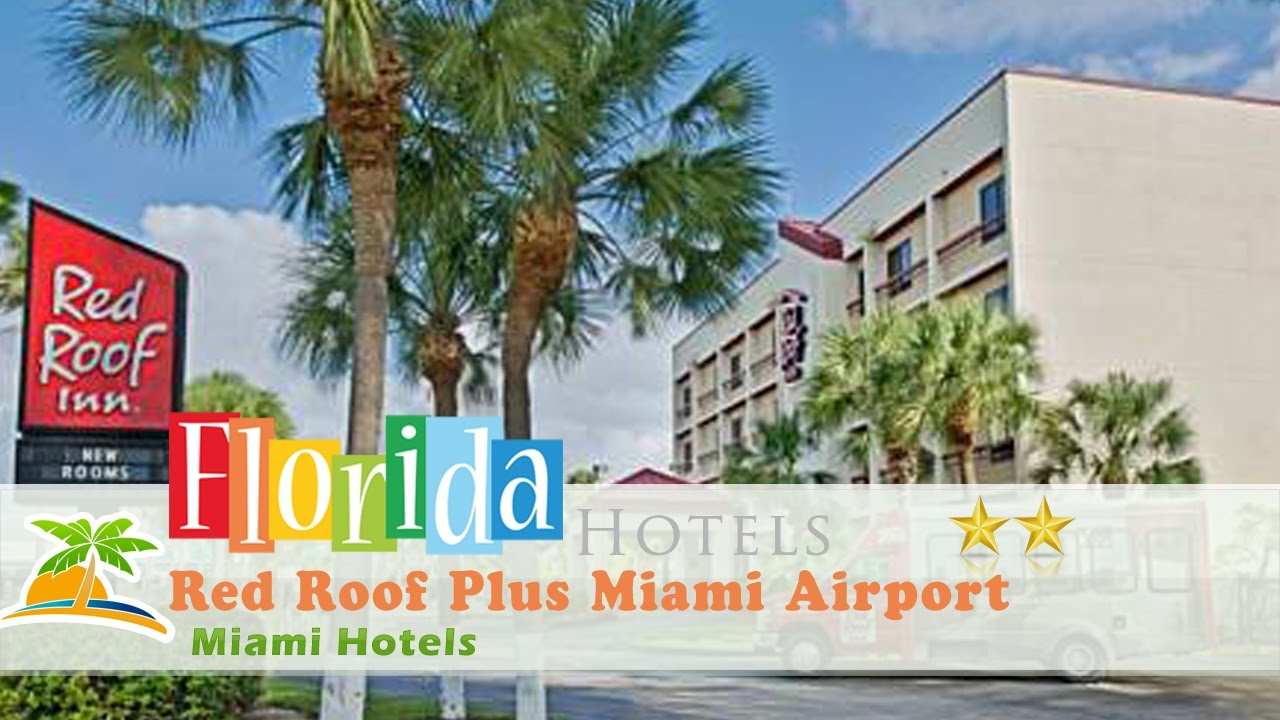 red roof plus miami airport miami hotels florida youtube. Black Bedroom Furniture Sets. Home Design Ideas