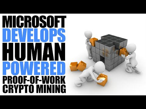 "Microsoft Patents New ""Human-Powered"" Proof-of-Work Consensus Algorithm?"