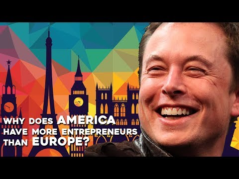 Why is AMERICA more entrepreneurial than EUROPE?