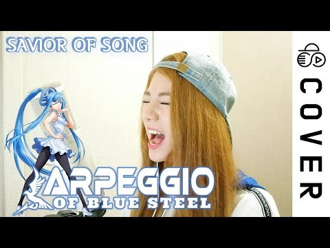 Arpeggio of Blue Steel OP - SAVIOR OF SONG (TV size) ┃Cover by Raon Lee