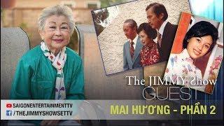 The Jimmy Show | Danh ca Mai Hương (Phần 2) | SET TV www.setchannel.tv