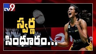 PV Sindhu wins historic gold, crushes Nozomi Okuhara in BWF World Championship finals - TV9