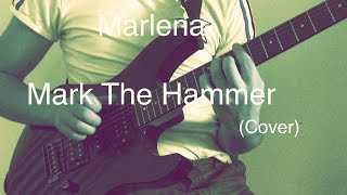 Marlena  Mark The Hammer (CONTEST COVER)  #markthehammer