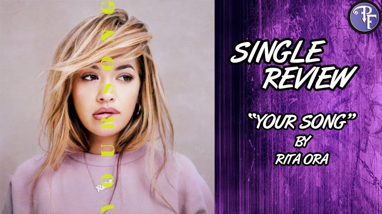"""Your Song"" by Rita Ora – Single Spotlight Review"