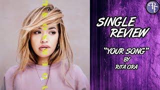 Your Song (2017) - Rita Ora - Single Spotlight Review