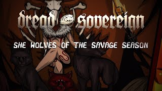 Dread Sovereign – She Wolves Of The Savage Season (OFFICIAL VIDEO)