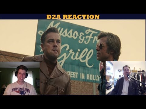 Once Upon A Time In Hollywood Red Band Trailer - D2A Reaction