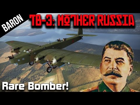 War Thunder Rare Planes - Tb-3 Glorious Bomber for Mother Russia!