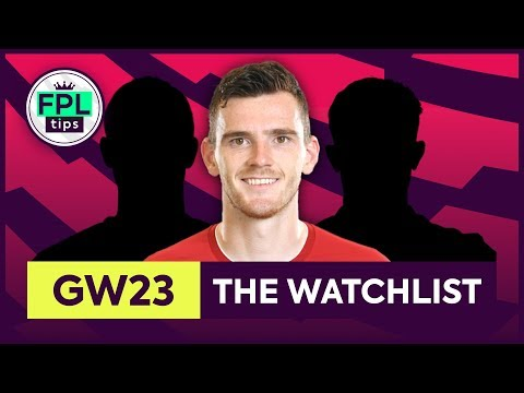 GW23: FPL WATCHLIST | Gameweek 23 | Fantasy Premier League Tips 2019/20