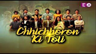 E24 par 'Chhichhoron' की Toli    'Chhichhore' की starcast का special interview