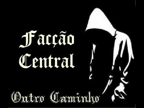 Facção Central - Outro Caminho