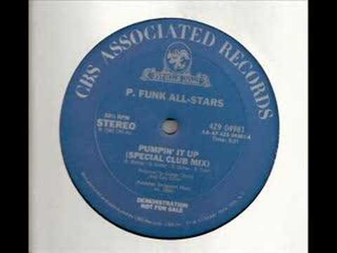 P Funk All-Stars - Pumpin It Up (Special Club Mix) 1983
