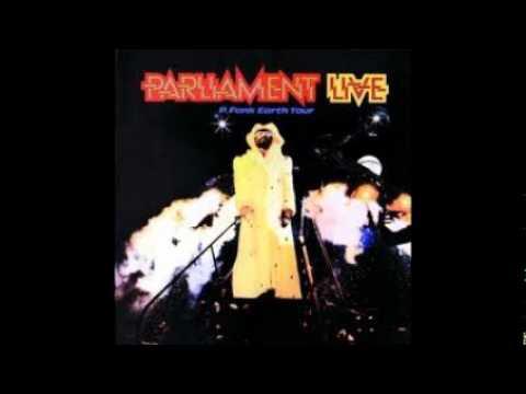 Parliament Dr Funkenstein Live Album Version Youtube