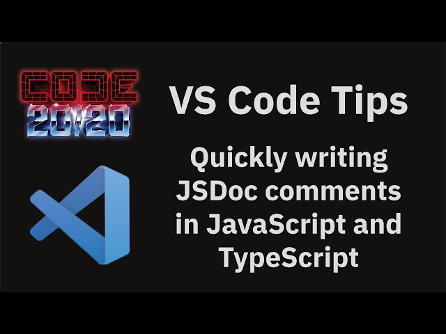 Quickly writing JSDoc comments in JavaScript and TypeScript