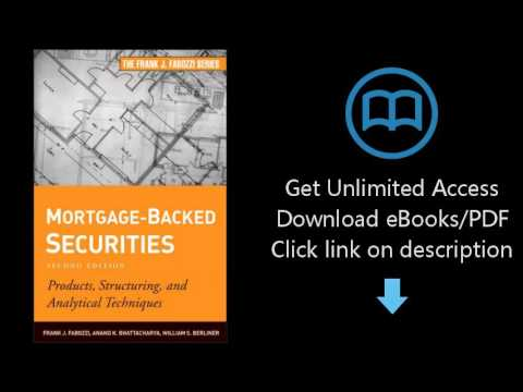 Download Mortgage-Backed Securities: Products, Structuring, and Analytical Techniques PDF