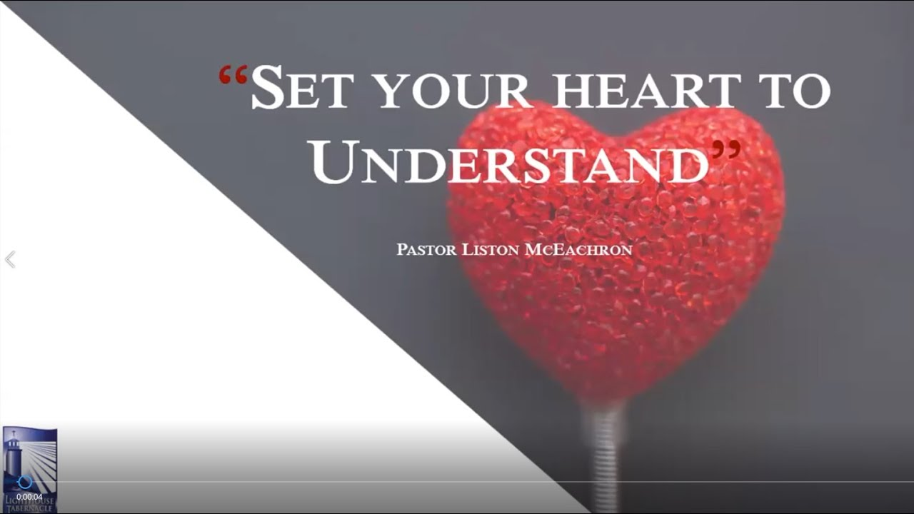 Set Your Heart to Understand - Sunday Evening - March 29, 2020 - Pastor McEachron