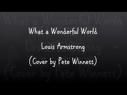 What a Wonderful World - Louis Armstrong - Guitar Lesson - How to Play - (By Pete Winnett)