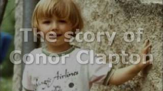 The whole story of Conor Clapton story 39 behind 39 the tears in heaven