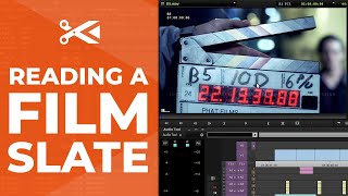 How to Read a Film Slate: Quick Editor's Guide
