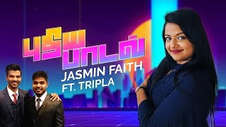 Jasmin Faith - Pudhiya Paadal ft. Tripla Music (Official Music Video)