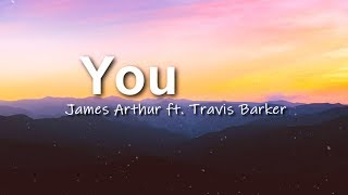 James Arthur - You ft. Travis Barker ( Lyrics Video )