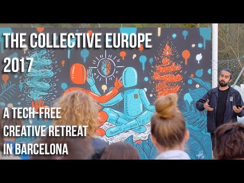 NO PHONES all weekend! Tech-free retreat in Barcelona - The Collective Europe 2017