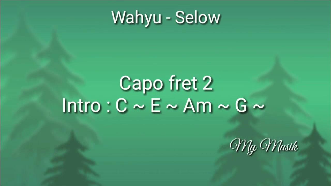 Chord Lagu Selow G