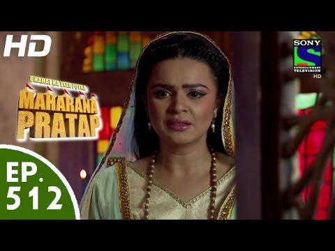 Download Bharat Ka Veer Putra Maharana Pratap - - महाराणा प्रताप - Episode 512 - 26th October, 2015